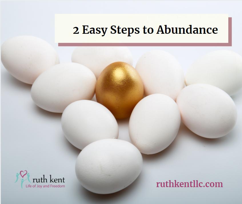 2 easy steps to abundance